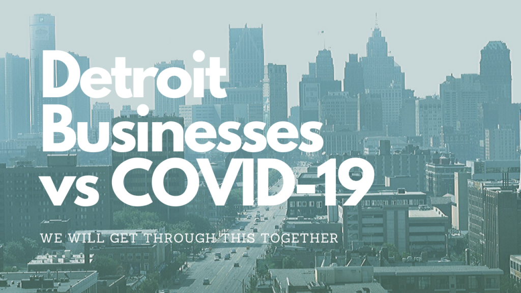 "city skyline with text ""detroit businesses vs covid-19"""